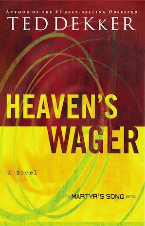 Heaven's Wager Paperback  by Ted Dekker