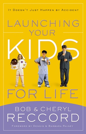 Launching Your Kids for Life book image