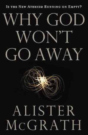 Why God Won't Go Away book image