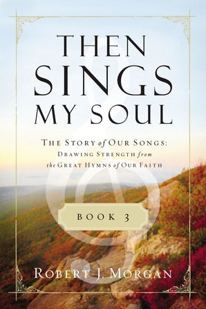 Then Sings My Soul Book 3 book image