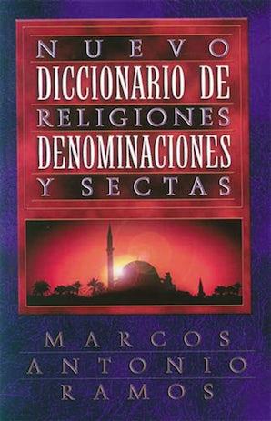 Nuevo diccionario de religiones, denominaciones y sectas book image