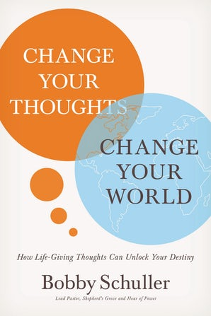 Change Your Thoughts, Change Your World book image