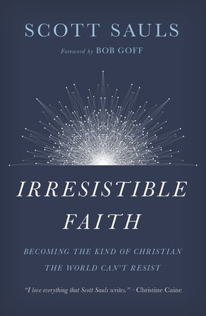 Irresistible Faith book image