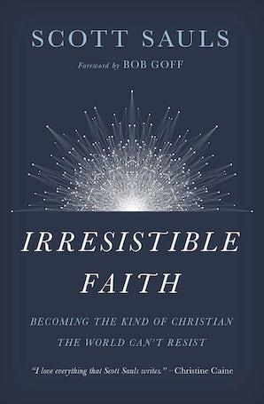 Irresistible Faith book image