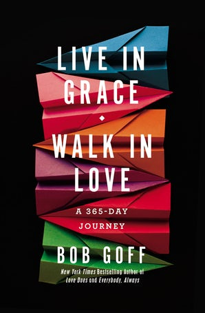 Live in Grace, Walk in Love book image