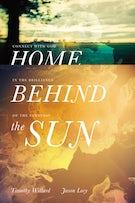 Home Behind the Sun