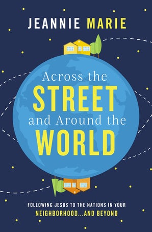 Across the Street and Around the World book image