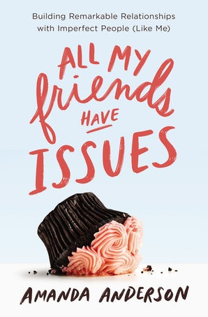 All My Friends Have Issues book image