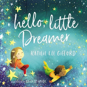 Hello, Little Dreamer (Picture Book) book image