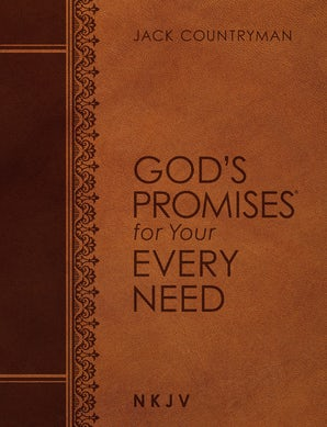 God's Promises for Your Every Need NKJV (Large Text Leathersoft) book image