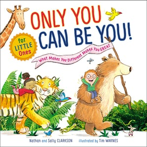 Only You Can Be You for Little Ones book image