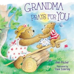Grandma Prays for You book image