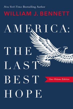 America: The Last Best Hope (One-Volume Edition) book image