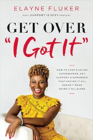 Get Over 'I Got It' book image