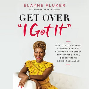 Get Over 'I Got It' book image