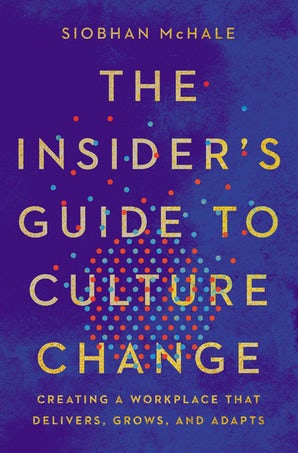The Insider's Guide to Culture Change book image