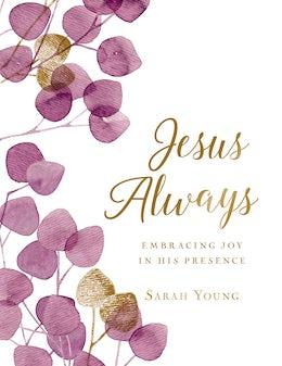Jesus Always (Large Text Cloth Botanical Cover)