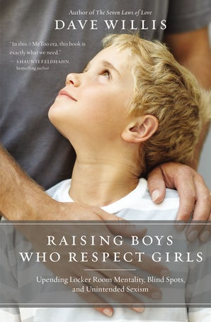 Raising Boys Who Respect Girls book image