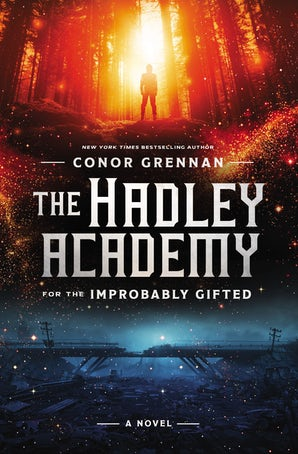 The Hadley Academy for the Improbably Gifted book image
