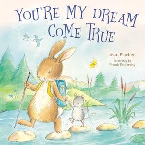 You're My Dream Come True book image