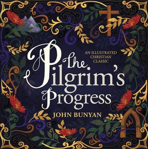 The Pilgrim's Progress Hardcover  by John Bunyan