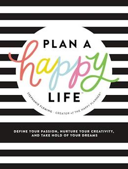 Plan a Happy Life™