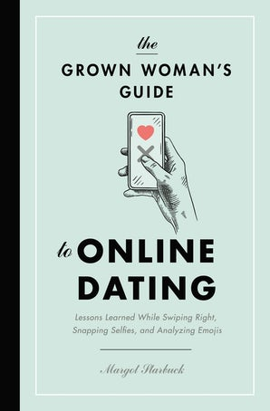 The Grown Woman's Guide to Online Dating book image