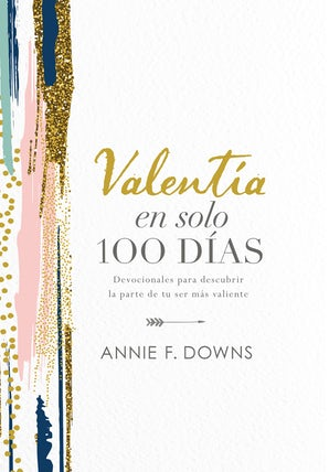 Valentía en solo 100 días book image