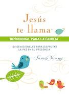 Jesús te llama, devocional para la familia