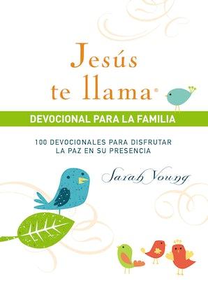 Jesús te llama, devocional para la familia Hardcover  by Sarah Young