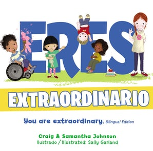 Eres extraordinario - Bilingüe (You Are Extraordinary - Bilingual) book image