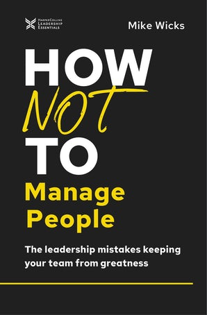 How Not to Manage People book image