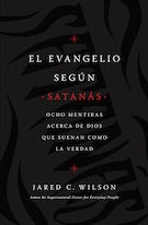 El Evangelio según Satanás (The Gospel According to Satan, Spanish Edition)