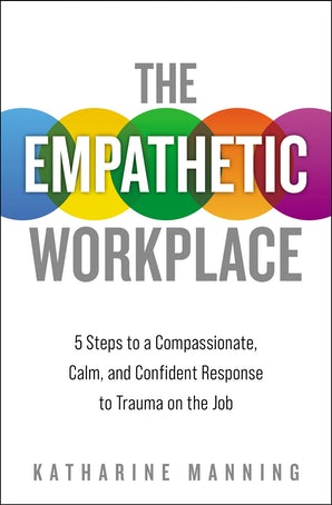 The Empathetic Workplace book image