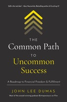 The Common Path to Uncommon Success
