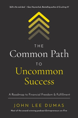 The Common Path to Uncommon Success book image