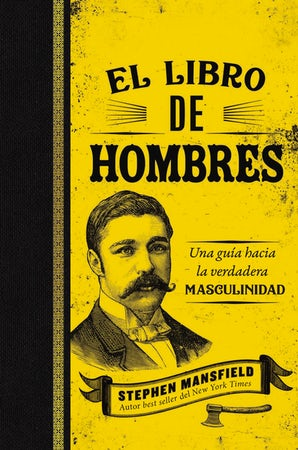 El libro de hombres (Mansfield's Book of Manly Men, Spanish Edition) book image