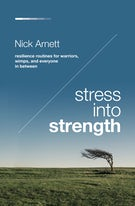Stress Into Strength