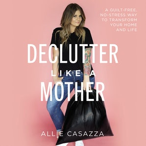 Declutter Like a Mother book image