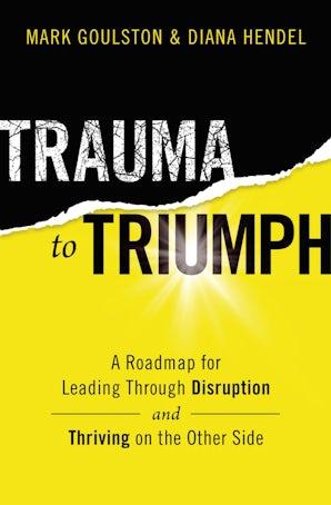 Trauma to Triumph book image
