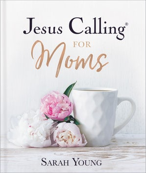 Jesus Calling for Moms book image