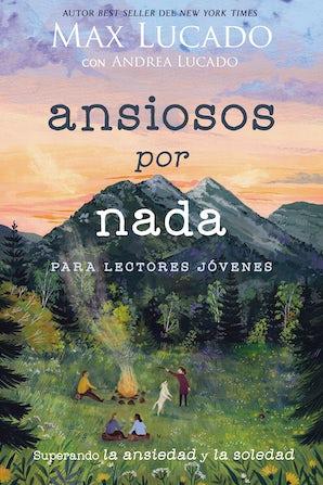 Ansiosos por nada (Edición para lectores jóvenes) book image