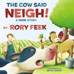 The Cow Said Neigh! (picture book) book image