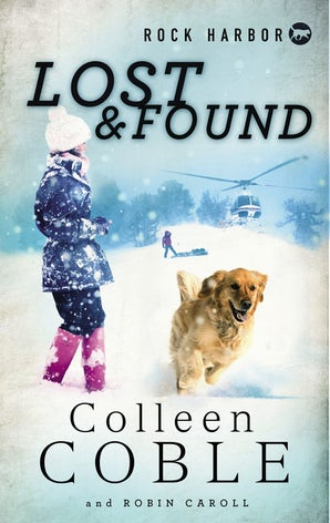 Rock Harbor Search and Rescue: Lost and Found Paperback  by Colleen Coble