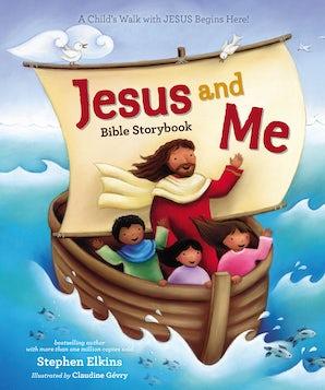 Jesus and Me Bible Storybook book image