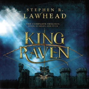 The Complete King Raven Trilogy Downloadable audio file UBR by Stephen Lawhead