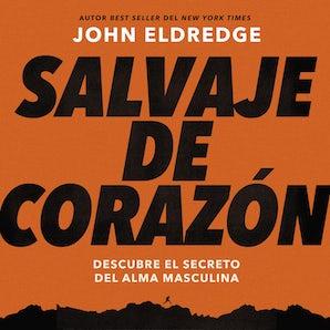 Salvaje de corazón, Edición ampliada book image