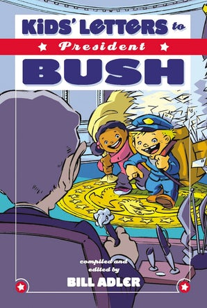 Kids' Letters to President Bush book image