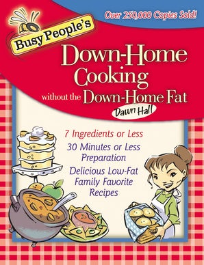 Busy People's Down-Home Cooking Without the Down-Home Fat book image