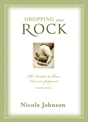 Dropping Your Rock Paperback  by Nicole Johnson
